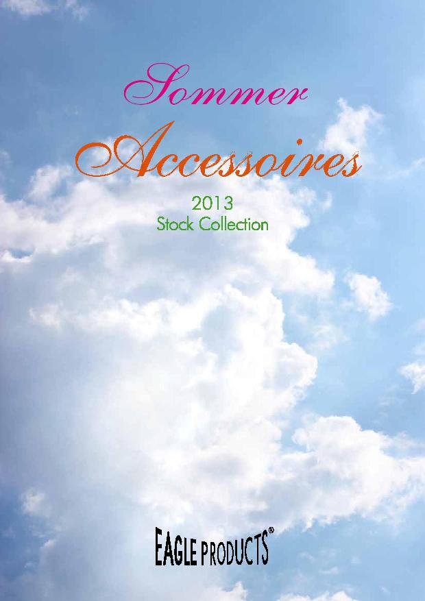 sommer accessories 2013 stock collection